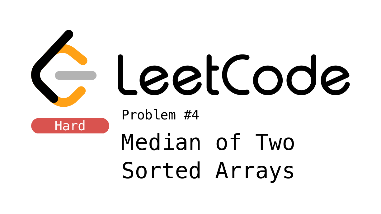 LeetCode Problem 4 - Median of Two Sorted Arrays
