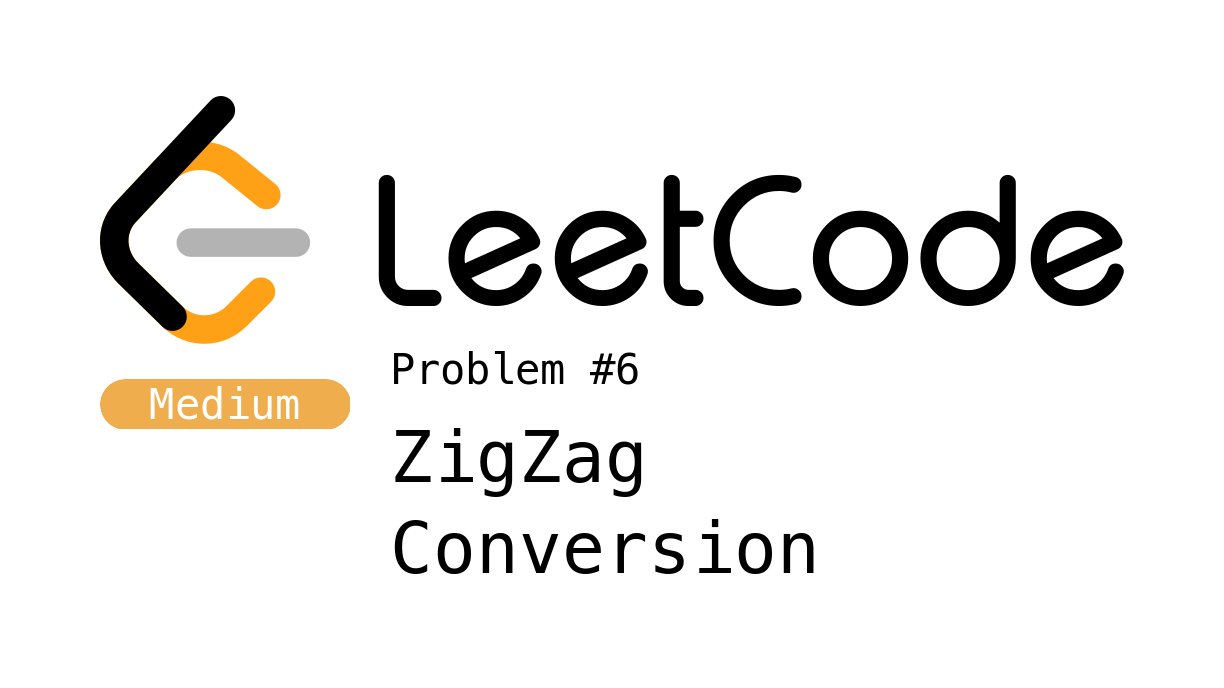 LeetCode Problem 6 - ZigZag Conversion
