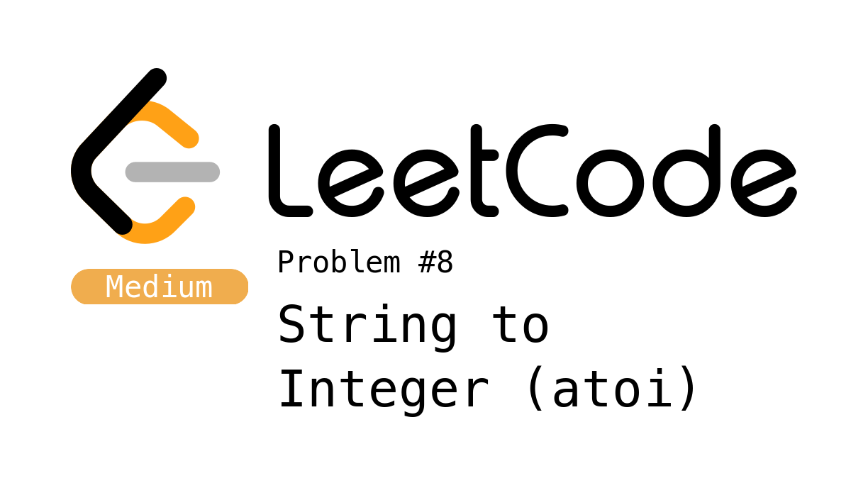 LeetCode Problem 8 - String to Integer